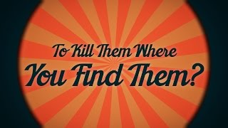 The 'kill them where you find them' Verse Explained