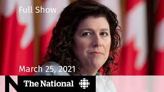 CBC News: The National   Scathing review of pandemic readiness   March 25, 2021