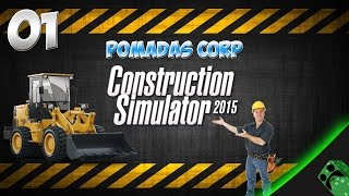 Construction Simulator 2015 - Cap.1 El Tutorial | Gameplay Español