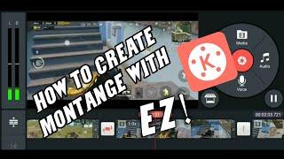 كيفية إنشاء montange الفيديو مع kinemaster ||سهل|| البرنامج التعليمي #2