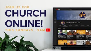 Second Baptist Church of Reno Sunday Service LiveStream Special