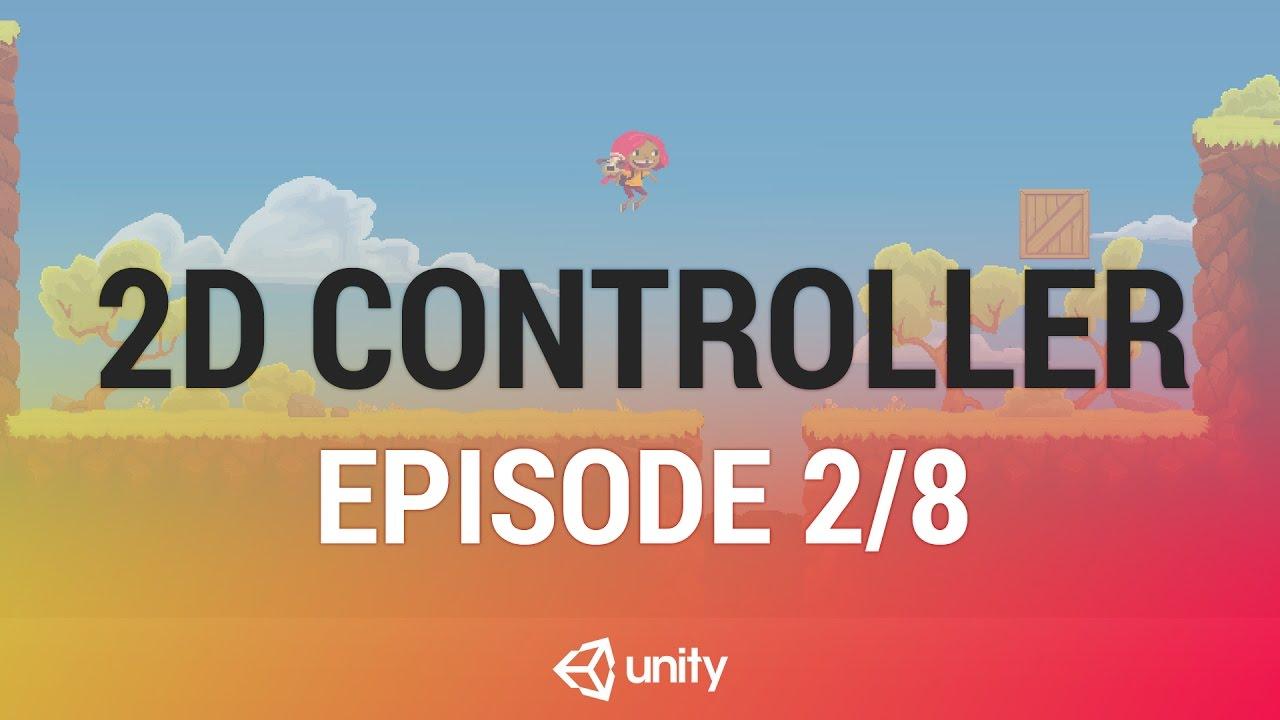2D Platformer Character Controller - Scripting Gravity [2/8] Live 2017/2/22