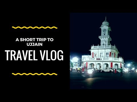 A Short Visit To Ujjain #TravelVlog [Location : Ujjain , Mahakaleshwar Temple]