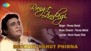 Bechain Bahut Phirna | Ghazal Song | Parvez Mehdi