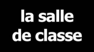 French word for classroom is la salle de classe