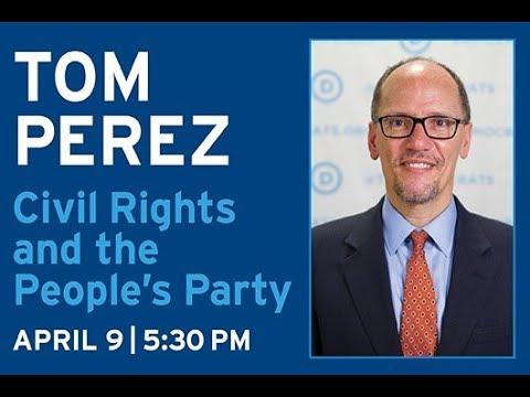 LIVE - Tom Perez, DNC chairman/ fmr U.S. Secretary of Labor