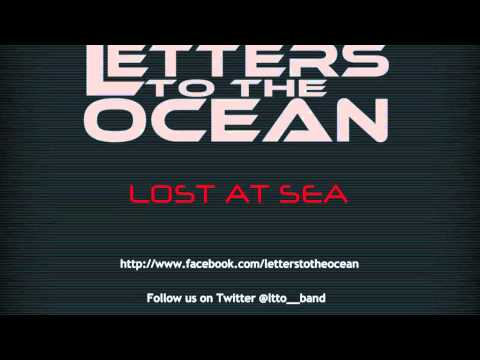 """Letters to the Ocean - """"Lost at Sea"""""""