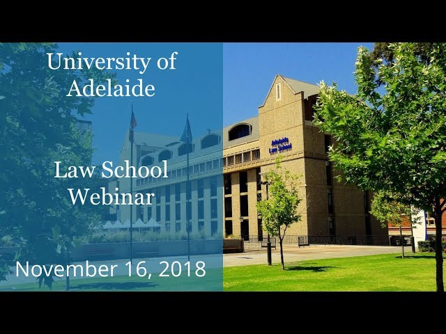 University of Adelaide Faculty of Law Webinar - brought to you by KOM - Nov. 16, 2018