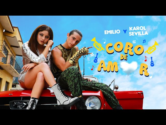 Emilio ft. Karol Sevilla - Coro de Amor (Video Oficial)