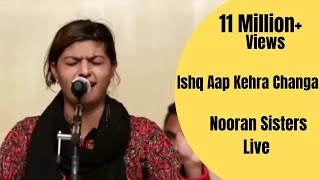 nooran sisters live performance 2016 ishq aap kehra changa official full video hd
