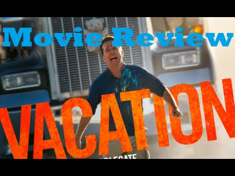 Vacation (2015) Movie Review