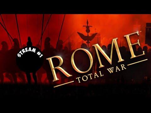 Мы наш, мы новый Рим построим! [Rome: Total War, stream #1]