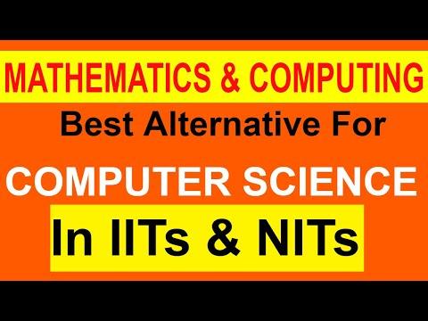 Mathematics & Computing | Best Alternative For Computer Science in IIT & NIT