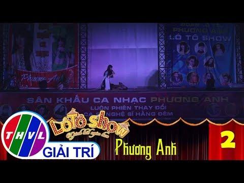 THVL | Lô tô show - Gánh hát ngàn hoa | Tập 2: Giới thiệu Đoàn Phương Anh