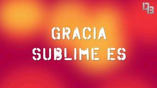 Gracia Sublime | Emir Sensini | Pista Karaoke