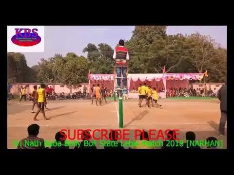Narhan VS Mau [Narhan Winner]  Narhan Sri Nath Baba Bolly Boll Satate Label Match 2018