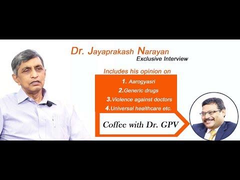 Coffee with Dr. GPV Episode -2 with Dr. JP (Jaya Prakash Narayana)