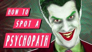Real-Life Joker: How to Spot a Psychopath