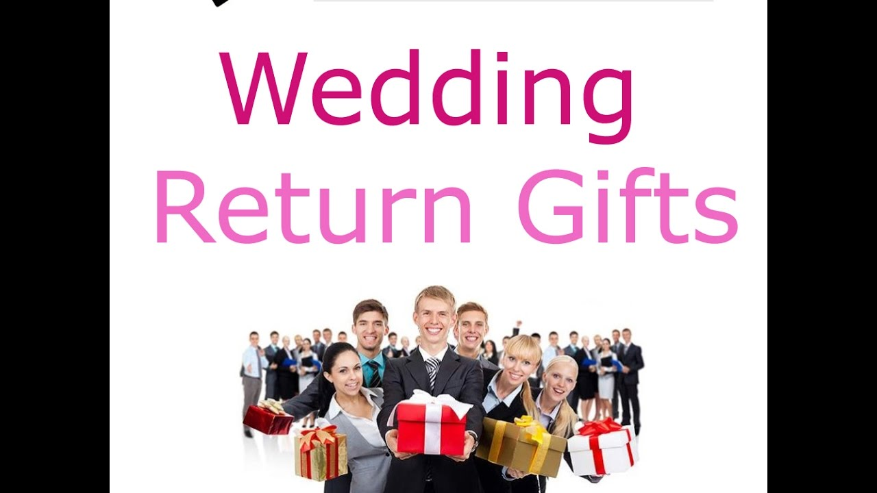 Outstanding Return Gifts In Wedding Sketch - The Wedding Ideas ...