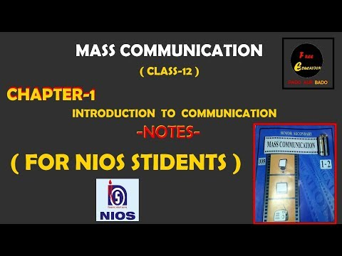 Mass Communication Chapter 1 ( Introduction To Communication ) Notes Class 12 For NIOS Students