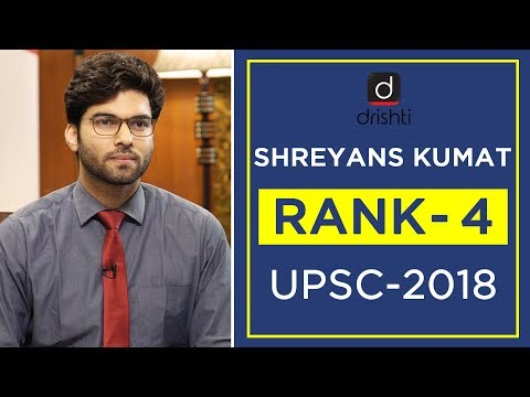 UPSC Topper Mock Interview, Shreyans Kumat (Rank 4, CSE 2018) - YouTube