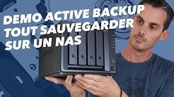 Tout sauvegarder sur un NAS : Active Backup de Synology (Démonstration)