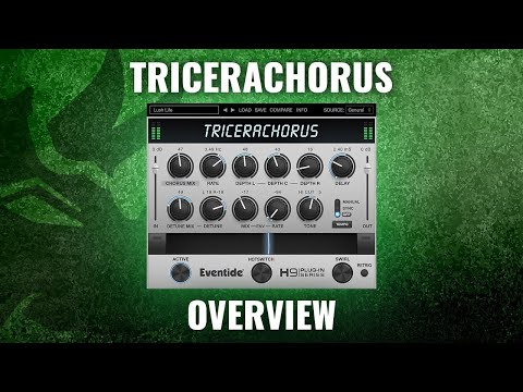 Introducing New Eventide TriceraChorus Plug-in for VST, AAX, AU & AUv3: Overview