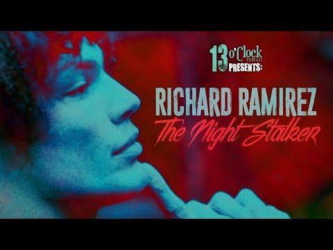 Episode 149 - Richard Ramirez: The Night Stalker