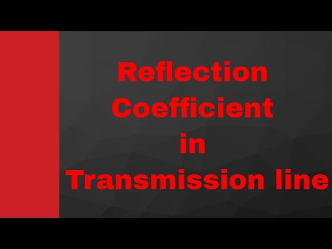 Reflection Coefficient in Microwave Engineering by Engineering Funda (Transmission Line, Waveguide)