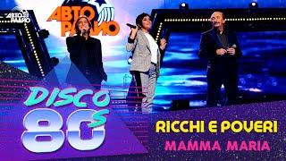 Ricchi e Poveri - Mamma Maria (Disco of the 80's Festival, Russia, 2014)