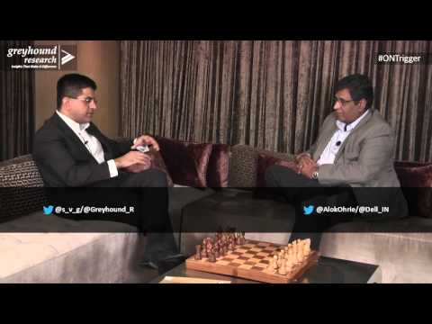 ONTrigger With Alok Ohrie, Dell India - Part 1 Of 6