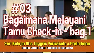 Bahasa Inggris untuk Pariwisata 03 - Check In di Hotel