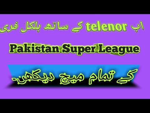 How To Watch PSL Free With Telenor GoonjTV