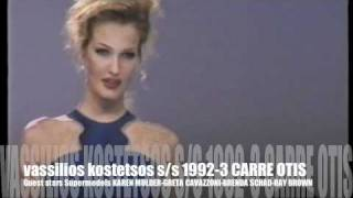 vassilios kostetsos s/s 1992-3  guest star actress supermodel Carre Otis-Karen Mulder part  5