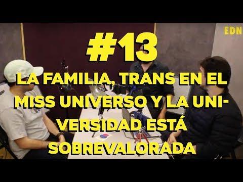 #EscuelaDeNada EP #13 - La familia, trans en el Miss Universo y la universidad está sobrevalorada