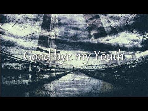 【鏡音レンV4X】Good bye my Youth【オリジナル曲】
