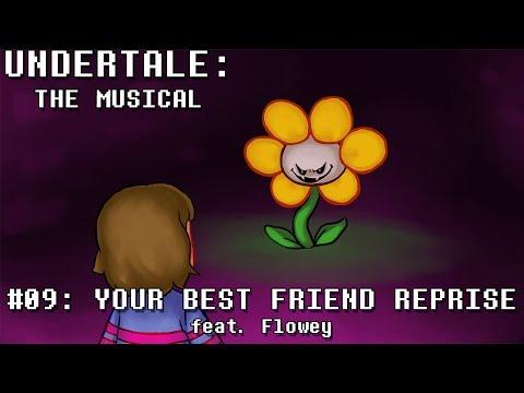 Undertale the Musical - Your Best Friend Reprise