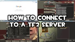 How to Connect to a TF2 Server Guide