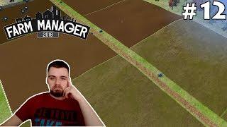 DUŻE ( ͡° ͜ʖ ͡°) POLA  #12 - FARM MANAGER 2018 | SWIATEK