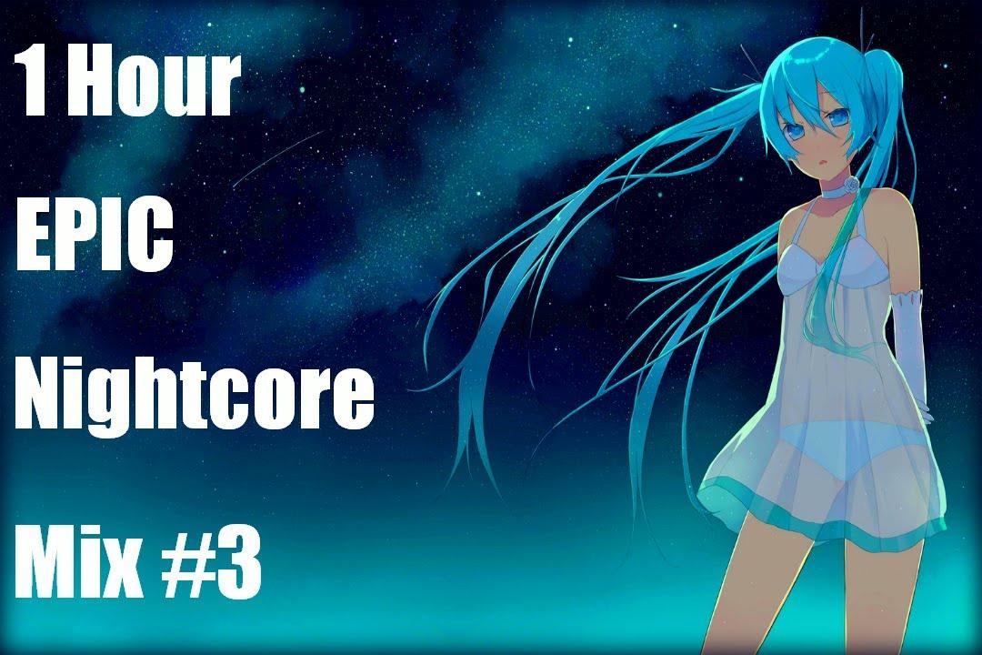 epic nightcore mix may - photo #18