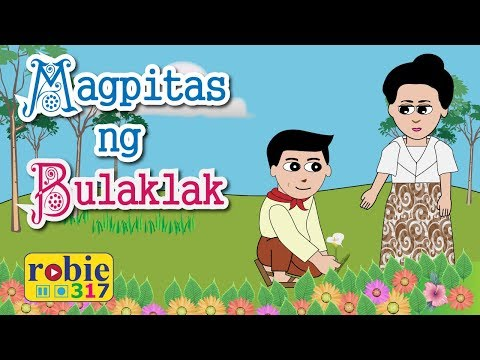Magpitas ng Bulaklak Animated (Awiting Pambata)