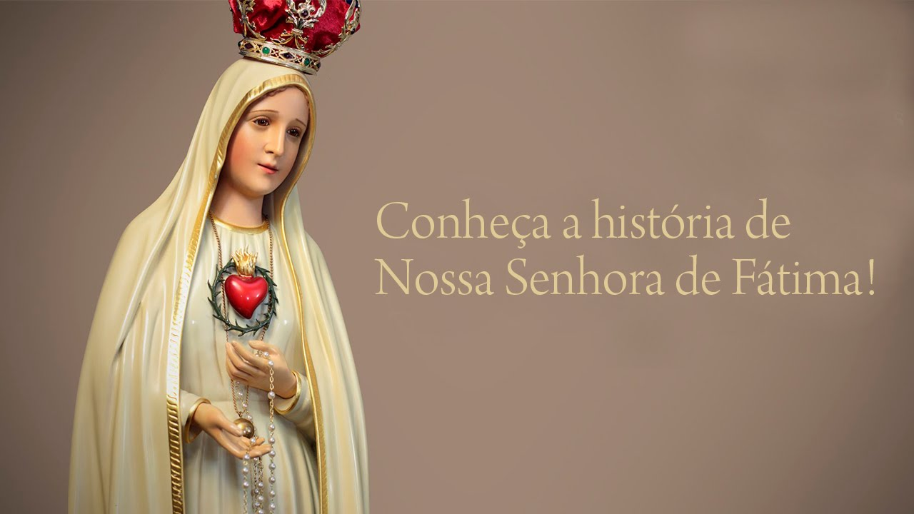 a0ad02287 Conheça a história de Nossa Senhora de Fátima! - Padre Chrystian Shankar -  YouTube