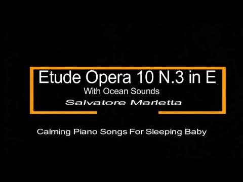 Etude Opera 10 n.3 in E With Ocean - Fryderyk Chopin - Salvatore Marletta - Calming Piano Songs