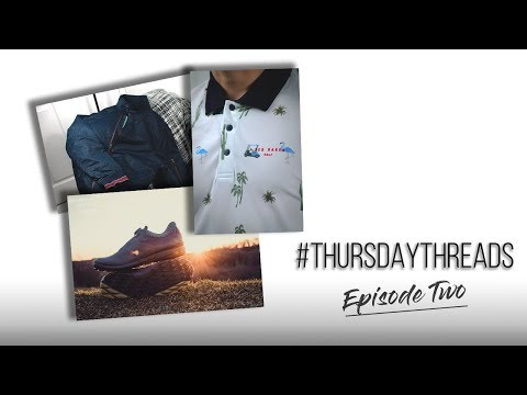Thursday Threads | Episode Two | Ted Baker + Ecco Footwear