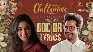 Chellamma | Doctor | Anirudh Ravichander | Jonita Gandhi | Lyrical video