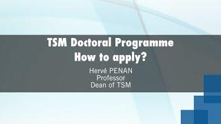Gambar cover TSM Doctoral Programme How to apply?  Hervé PENAN (A word from the dean)