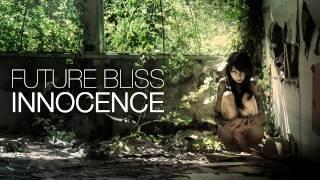 Future Bliss - Prelude (feat. Danilo Ferreira) [Innocence EP]