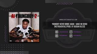 Youngboy Never Broke Again - Make No Sense [Instrumental] (Prod. By Buddah Bless)