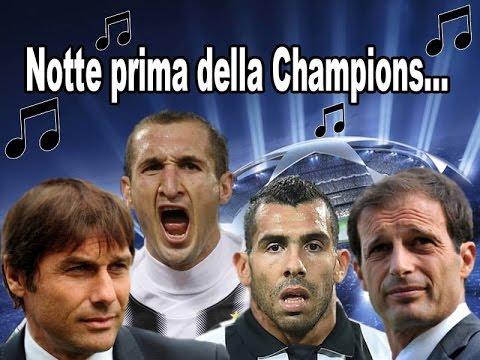 NOTTE PRIMA DELLA CHAMPIONS - Parodia