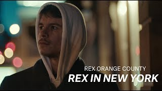 "Rex Orange County - ""Rex in New York"" (Documentary)"